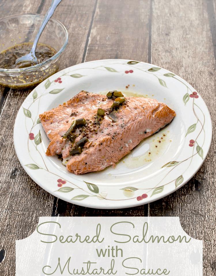 Pan Seared Salmon with Mustard Sauce