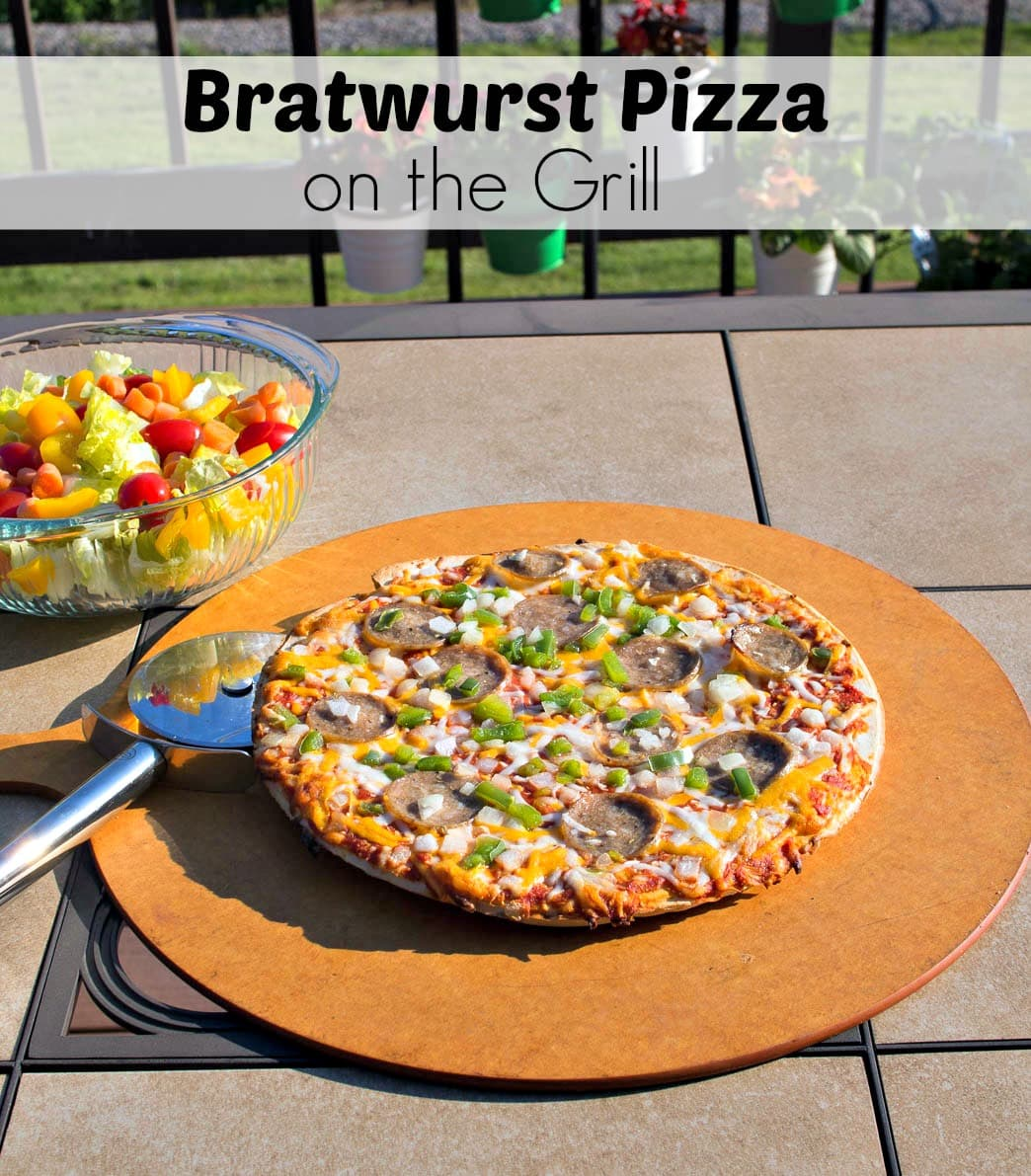 Bratwurst Pizza on the Grill - a quick and affordable family meal that is different and not boring