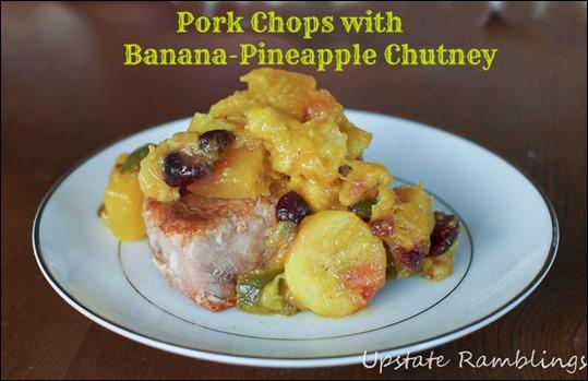 Pork Chops with Banana-Pineapple Chutney