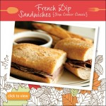 Comfort Meals for Fall – Slower Cooker French Dip