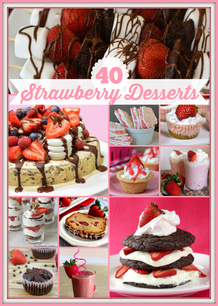 40 Strawberry Desserts - Pick your favorite berry dessert for enjoying seasonal strawberries. Shortcake and much more