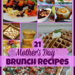 21 Fabulous Mother Day Brunch Recipes