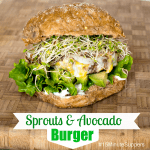 Sprouts & Avocado Burger #15MinuteSuppers