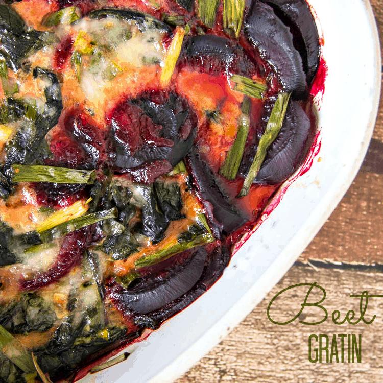 Beet Gratin Recipe using Beets and Beet Greens