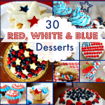 30 Delicious Red, White & Blue Desserts