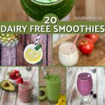 20 Healthy Smoothies that are Dairy Free