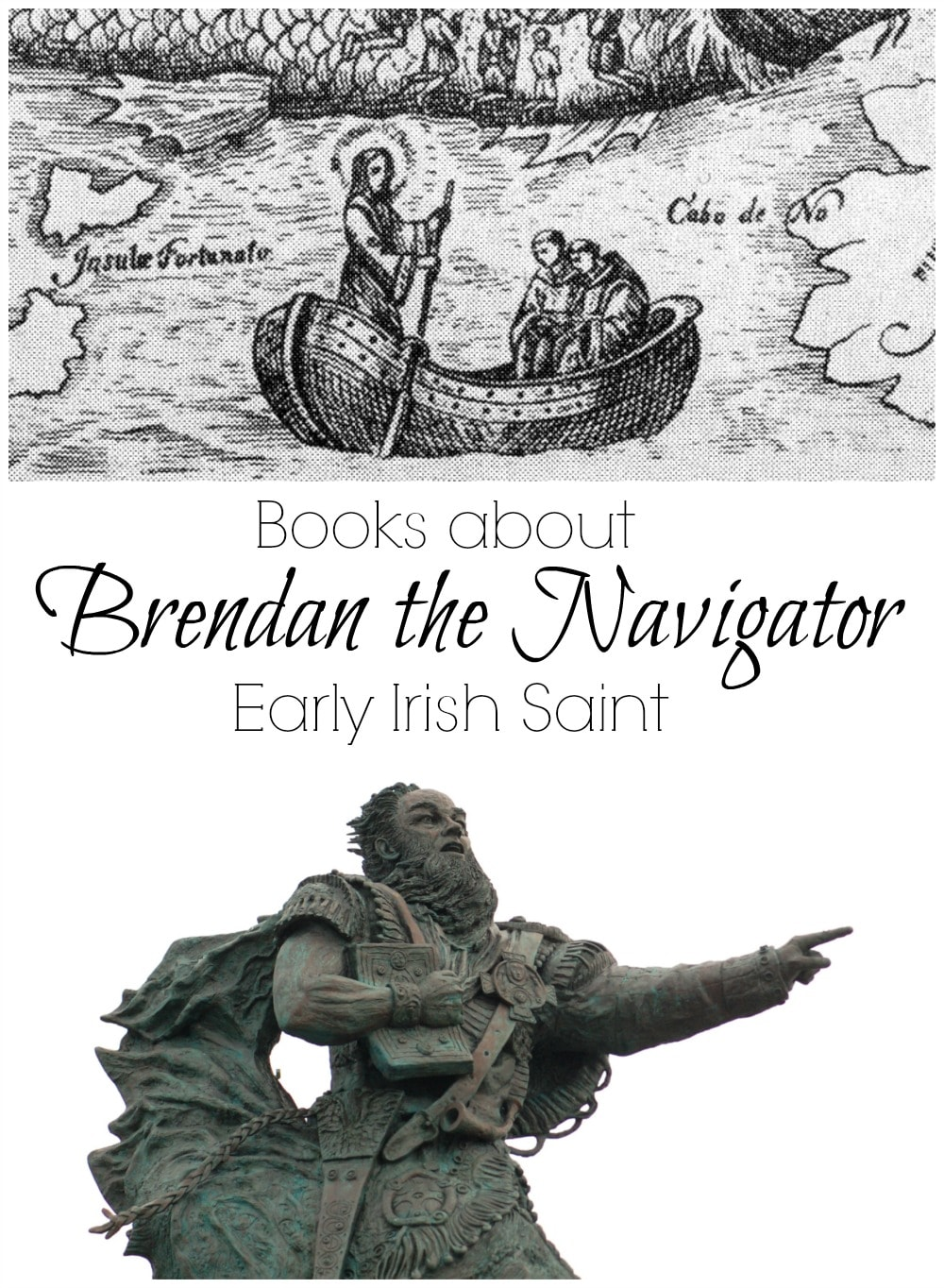 Books about Brendan the Navigator - another famous Irish Saint who doesn't get as much attention as St. Patrick.