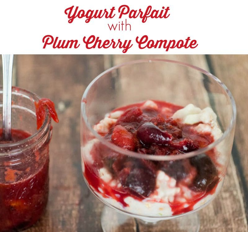 Yogurt Parfait with Plum Cherry Compote - an easy and quick breakfast idea featuring yogurt and fruit