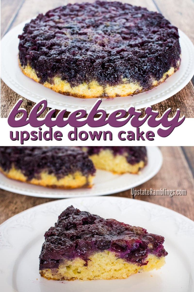 Blueberry Upside Down Cake - This blueberry dessert is an easy cake to make and is covered with caramelized blueberries. #cakes #baking #blueberry #dessertrecipes