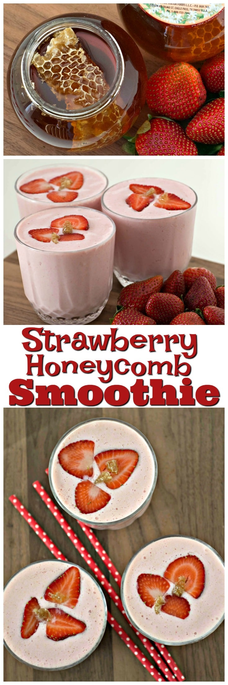 Strawberry Honeycomb Smoothie | Better for You Meals | Honeycomb Recipes | Light Snacks | Breakfast Smoothie | New Years Meals | Greek Yogurt Smoothie