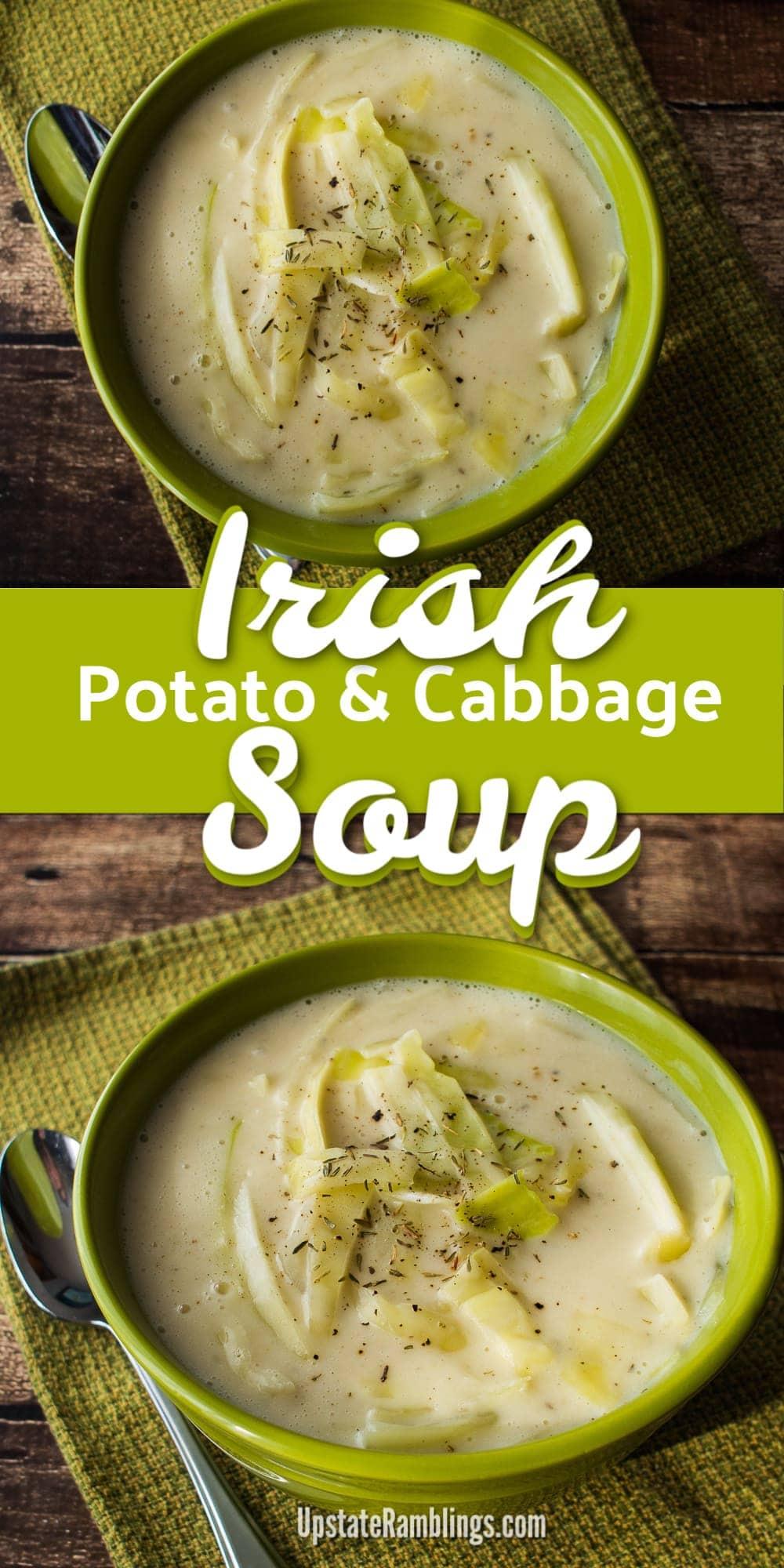 Irish Colcannon Soup Recipe - This creamy Irish Potato Soup is made from potatoes mixed with cabbage for an Irish inspired meatless soup for Lent #Irish #Irishrecipes #stpatricksday #potatosoup